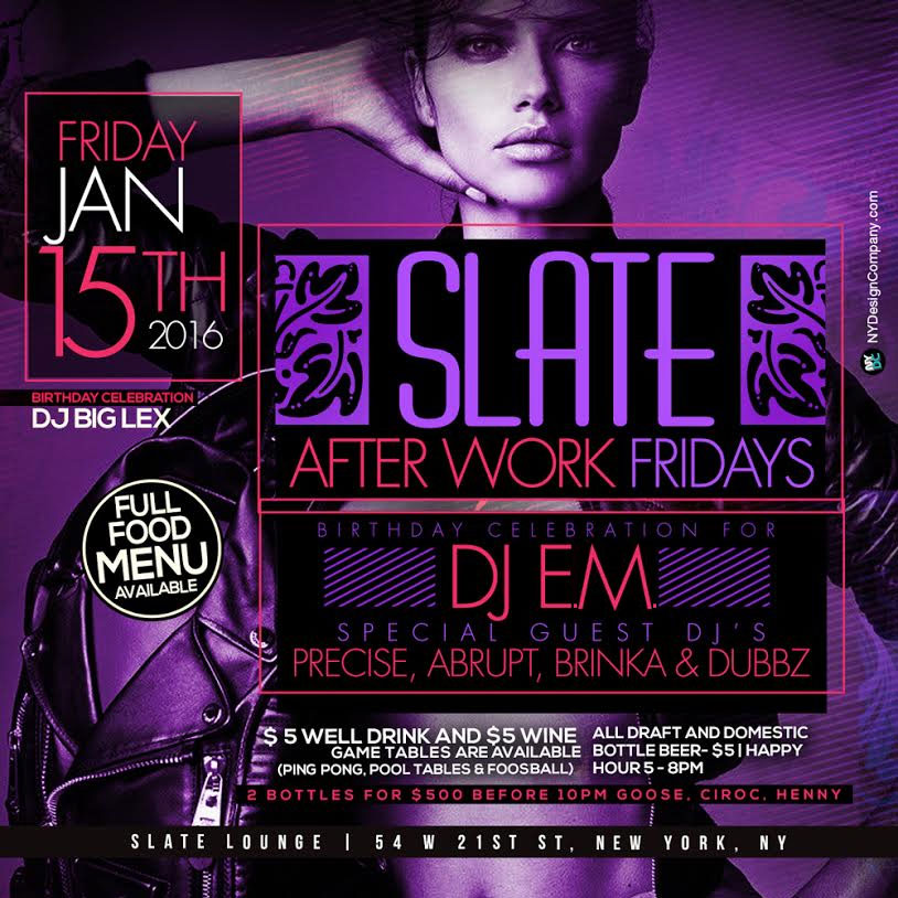 DJ E.M.'s Birthday Bash - After Work at Slate